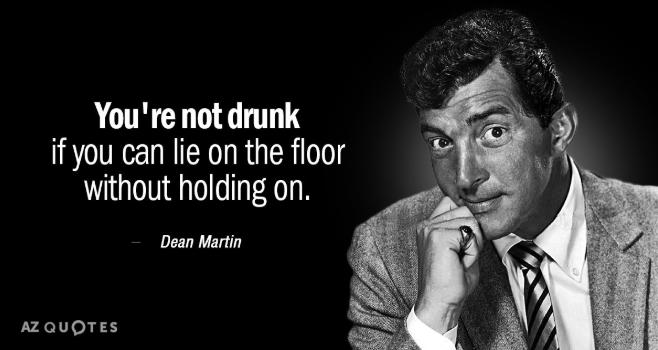Dean Martin drinking quote